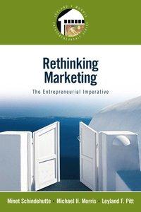 bokomslag Rethinking Marketing: The Entrepreneurial Imperative