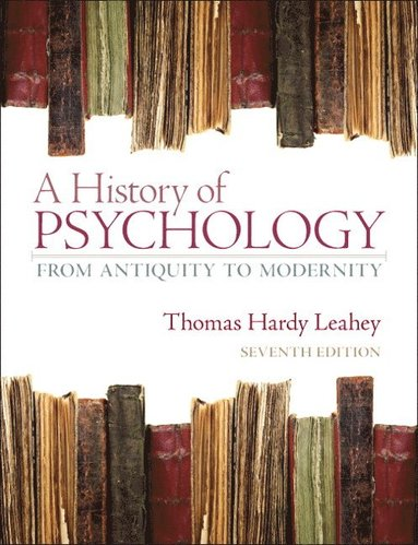 bokomslag A History of Psychology: From Antiquity to Modernity