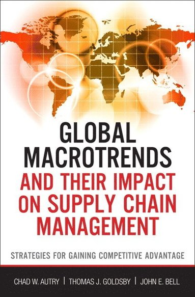 bokomslag Global Macrotrends and Their Impact on Supply Chain Management