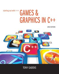 bokomslag Starting Out with Games & Graphics in C++