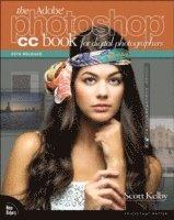 bokomslag Adobe Photoshop CC Book for Digital Photographers (2014 release)