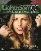 bokomslag The Adobe Photoshop Lightroom CC Book for Digital Photographers