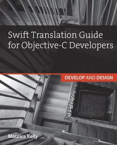 bokomslag Swift Translation Guide for Objective-C Users