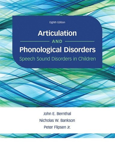bokomslag Articulation and Phonological Disorders: Speech Sound Disorders in Children