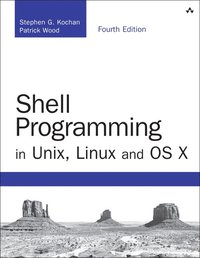 bokomslag Shell Programming in Unix, Linux and OS X