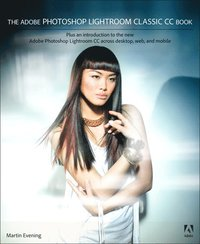 bokomslag The Adobe Photoshop Lightroom Classic CC Book