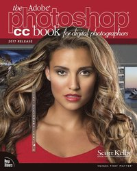 bokomslag The Adobe Photoshop CC Book for Digital Photographers: 2017
