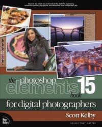 bokomslag The Photoshop Elements 15 Book for Digital Photographers