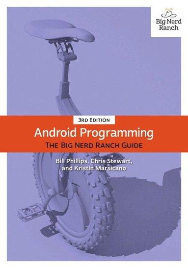 bokomslag Android Programming: The Big Nerd Ranch Guide