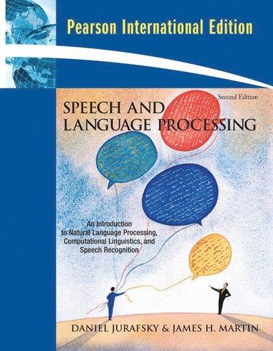 bokomslag Speech and Language Processing: International Edition, 2nd Edition