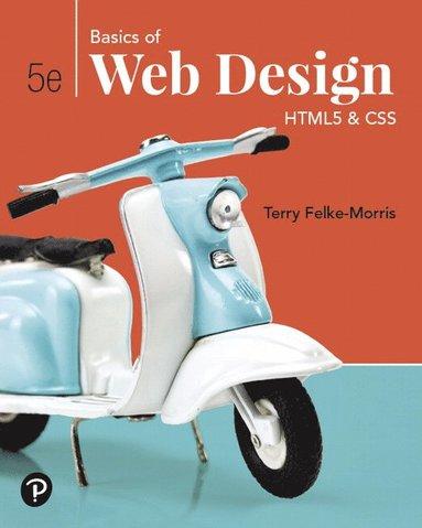 bokomslag Basics of Web Design: HTML5 & CSS