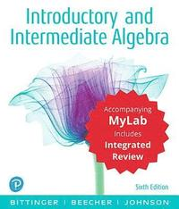 bokomslag Introductory and Intermediate Algebra with Integrated Review and Worksheets Plus Mylab Math with Pearson Etext -- 24 Month Access Card Package