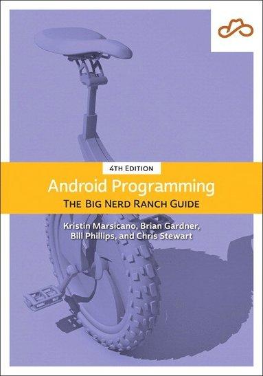 bokomslag Android Programming: The Big Nerd Ranch Guid