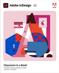 bokomslag Adobe InDesign Classroom in a Book (2021 release)