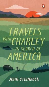 bokomslag Travels with Charley: In Search of America