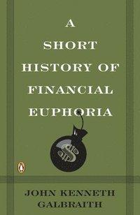 bokomslag Short History of Financial Euphoria