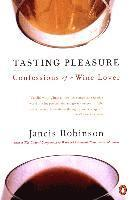 bokomslag Tasting Pleasure: Confessions of a Wine Lover