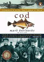 bokomslag Cod: A Biography of the Fish That Changed the World