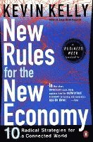 bokomslag New Rules for the New Economy: 10 Radical Strategies for a Connected World