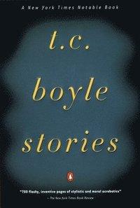 bokomslag T.C. Boyle Stories
