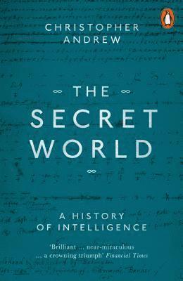 bokomslag The Secret World: A History of Intelligence
