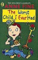 bokomslag The Worst Child I Ever Had