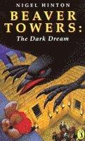 bokomslag Beaver Towers: The Dark Dream