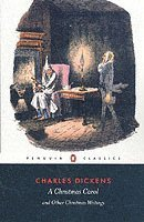 bokomslag A Christmas Carol and Other Christmas Writings