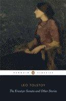 bokomslag The Kreutzer Sonata and Other Stories