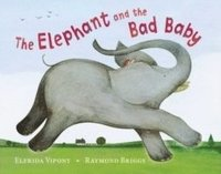 bokomslag The Elephant and the Bad Baby