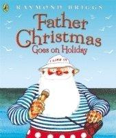 bokomslag Father Christmas Goes on Holiday