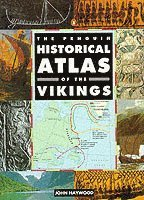 bokomslag The Penguin Historical Atlas of the Vikings