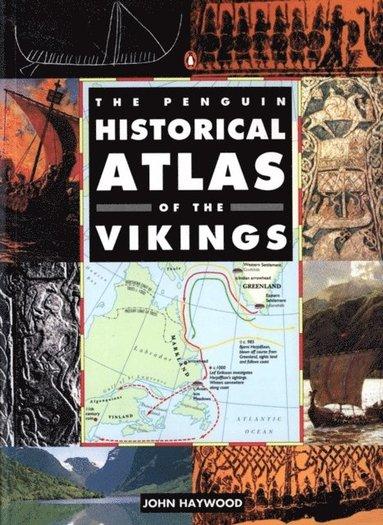 bokomslag The Penguin Historical Atlas of the Vikings