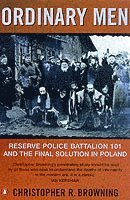 bokomslag Ordinary Men: Reserve Police Battalion 11 and the Final Solution in Poland
