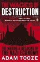 bokomslag The Wages of Destruction