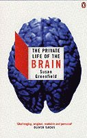 bokomslag The Private Life of the Brain