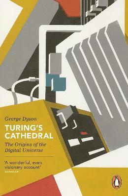 bokomslag Turing's Cathedral: The Origins of the Digital Universe