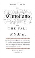 bokomslag The Christians and the Fall of Rome