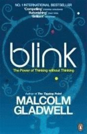 bokomslag Blink: The Power of Thinking Without Thinking