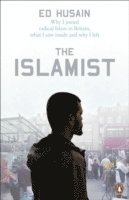 bokomslag Islamist - why i joined radical islam in britain, what i saw inside and why