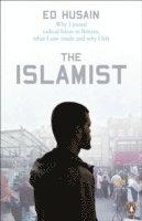 bokomslag Islamist - why i joined radical islam in britain, what i saw inside and why