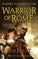 bokomslag Warrior of Rome I: Fire in the East
