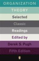 bokomslag Organization Theory: Selected Classic Readings