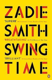 bokomslag Swing time - longlisted for the man booker prize 2017