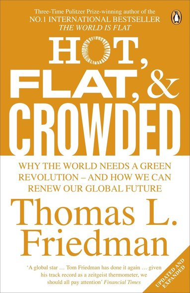 bokomslag Hot, flat, and crowded - why the world needs a green revolution - and how w