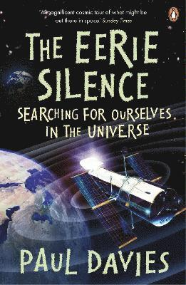 bokomslag The Eerie Silence: Searching for Ourselves in the Universe