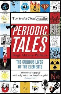 bokomslag Periodic tales - the curious lives of the elements