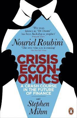 bokomslag Crisis economics - a crash course in the future of finance