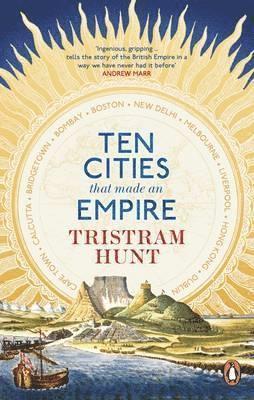 bokomslag Ten Cities that Made an Empire