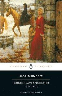 bokomslag Kristin Lavransdatter, II: The Wife